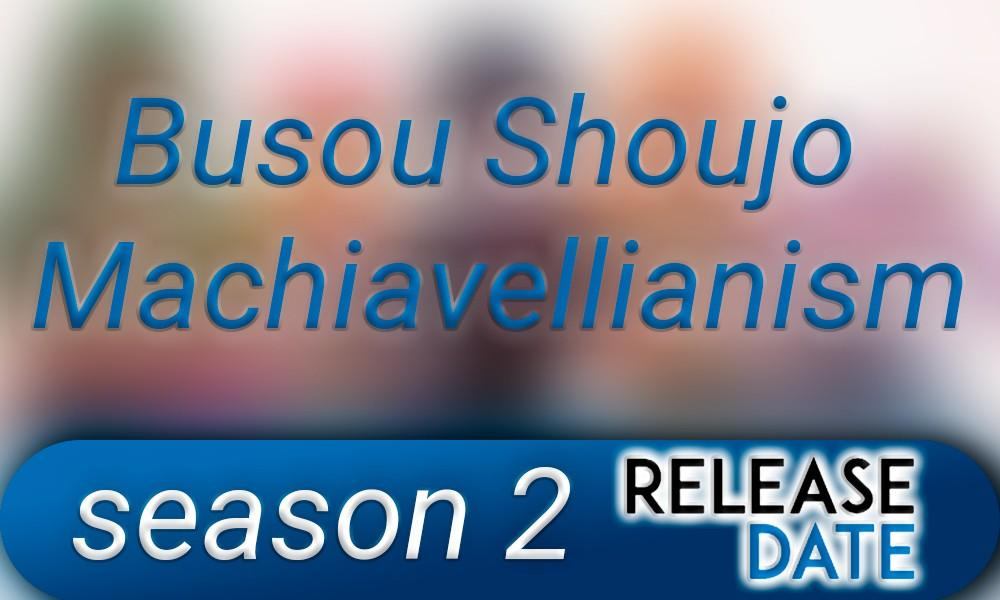 Busou Shoujo Machiavellianism season 2