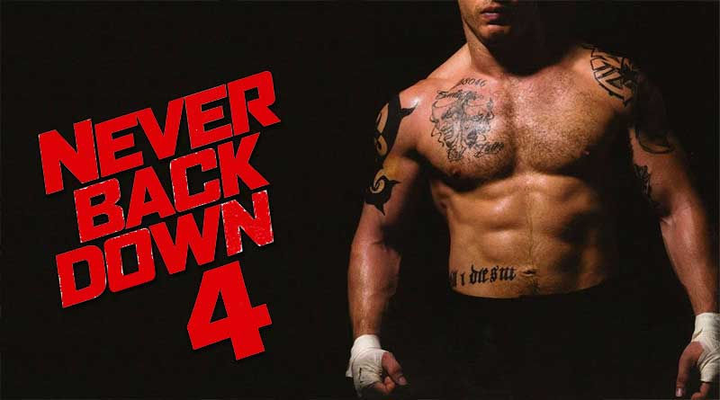 Never back down 4