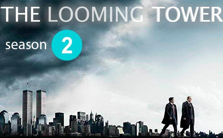 THE LOOMING TOWER season 2