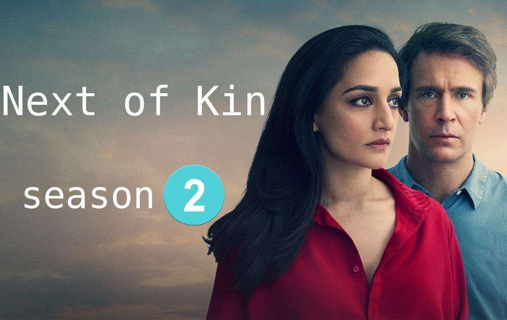 Next of Kin season 2