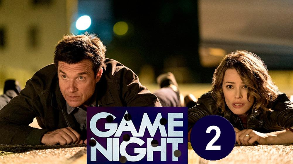Game Night 2