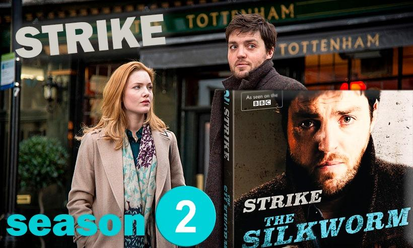Strike season 2 / Strike: The Silkworm