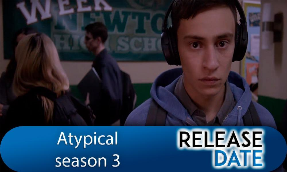 Atypical season 3