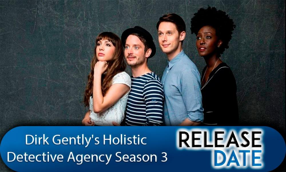 Dirk Gently's Holistic Detective Agency Season 3