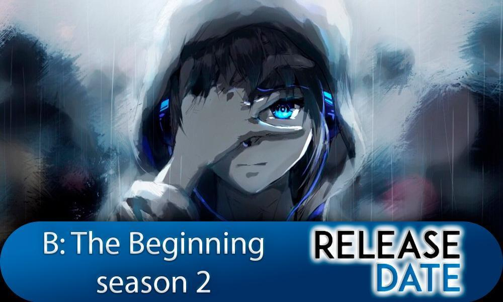 B: The Beginning Season 2