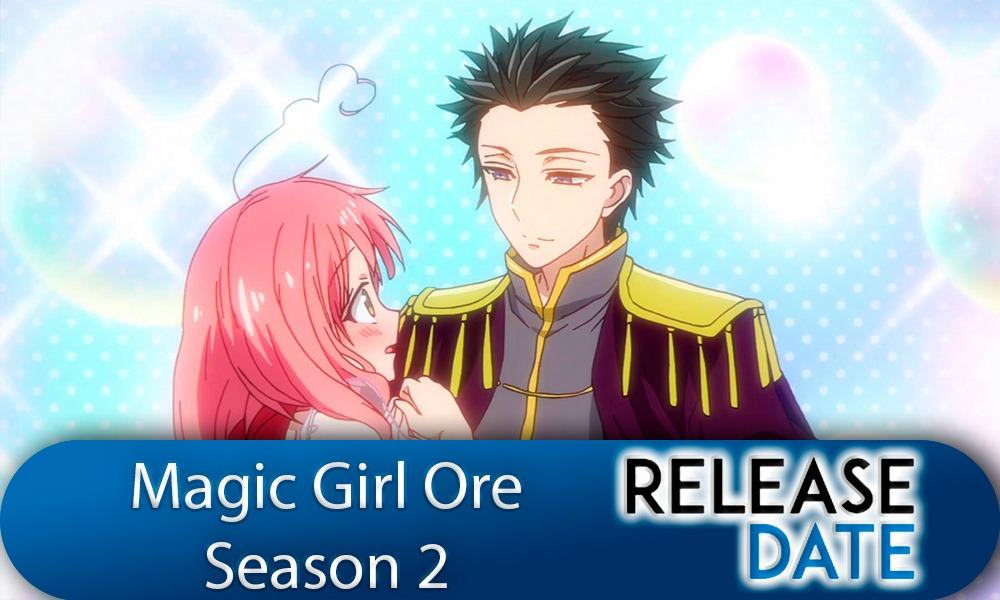 Mahou Shoujo Ore / Magic Girl Ore Season 2