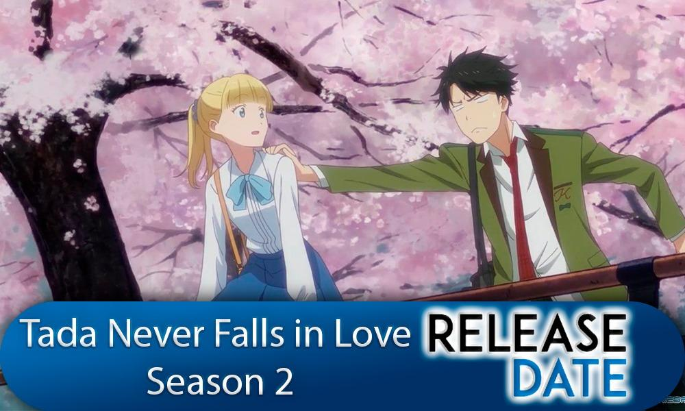 Tada-kun wa Koi wo Shinai / Tada never Falls in love Season 2