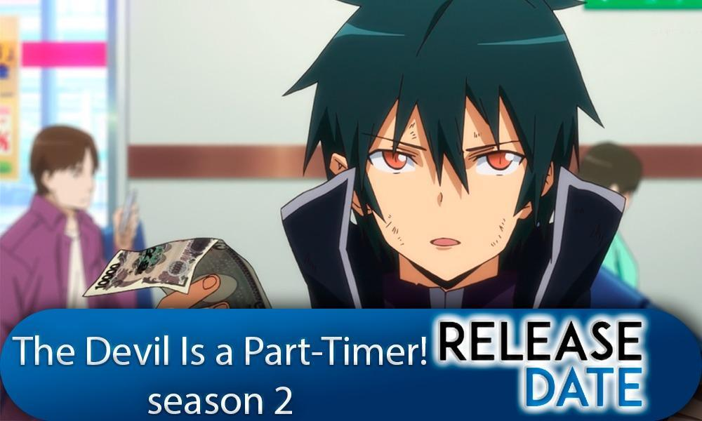 Hataraku Maou-sama / The Devil Is a Part Timer Season 2