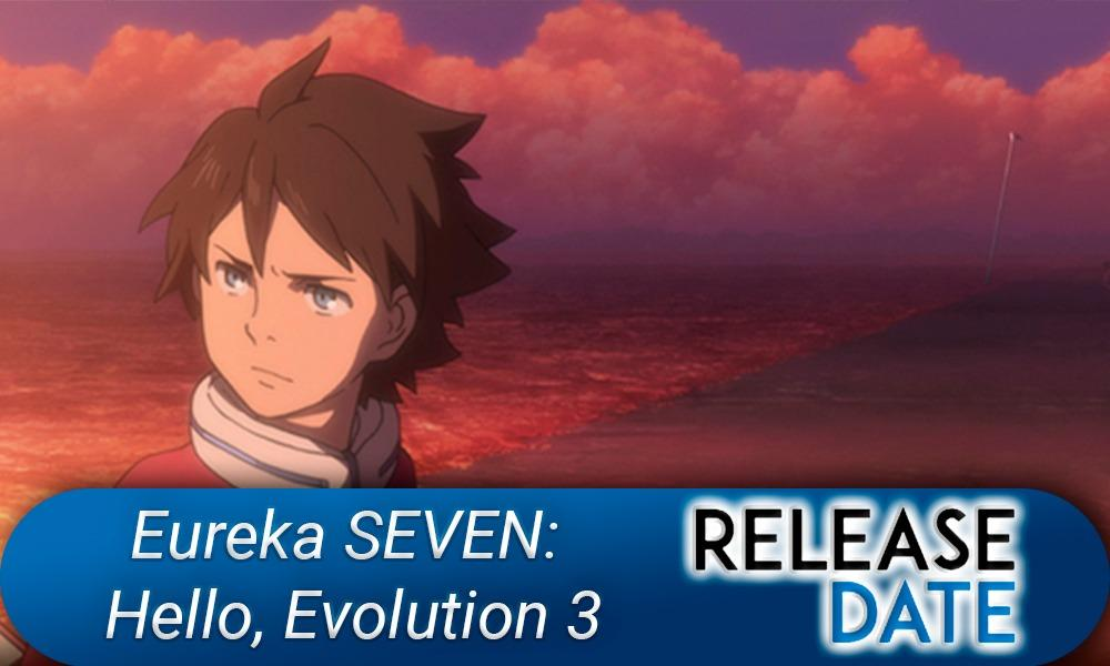 Eureka SEVEN: Hello, Evolution 3