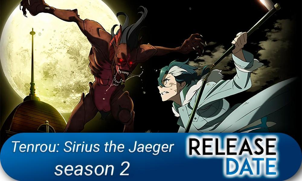 Tenrou: Sirius the Jaeger Season 2