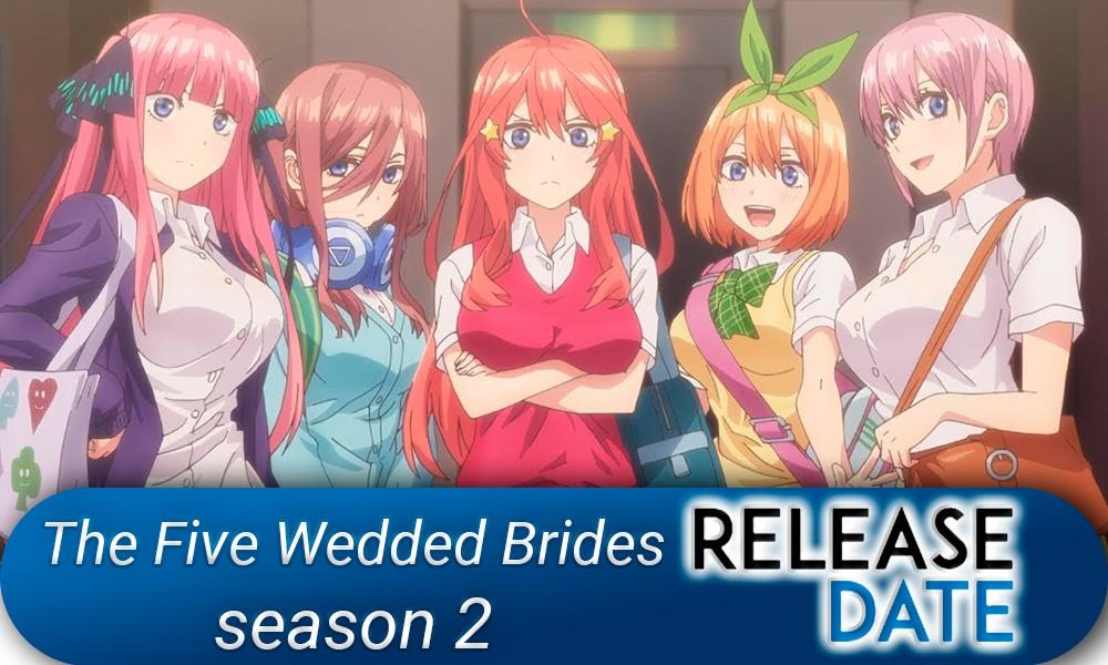 The Five Wedded Brides 2 / Gotoubun no Hanayome 2