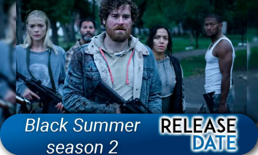 Black Summer Season 2