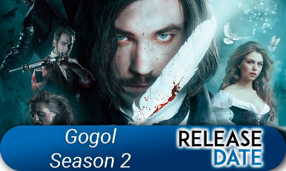 TV Series Gogol Season 2