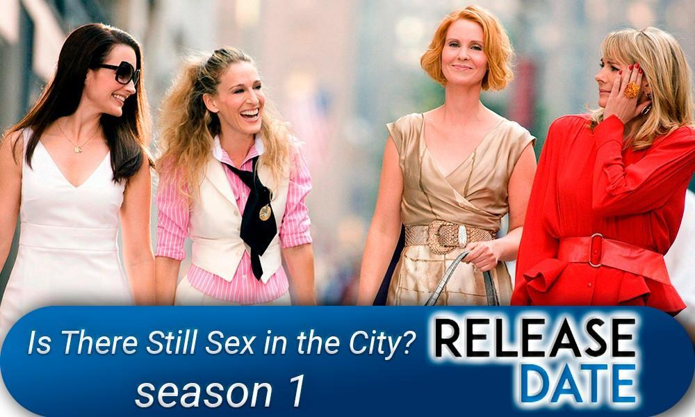 Is There Still Sex in the City? Season 1 (And Just Like That Season 1)