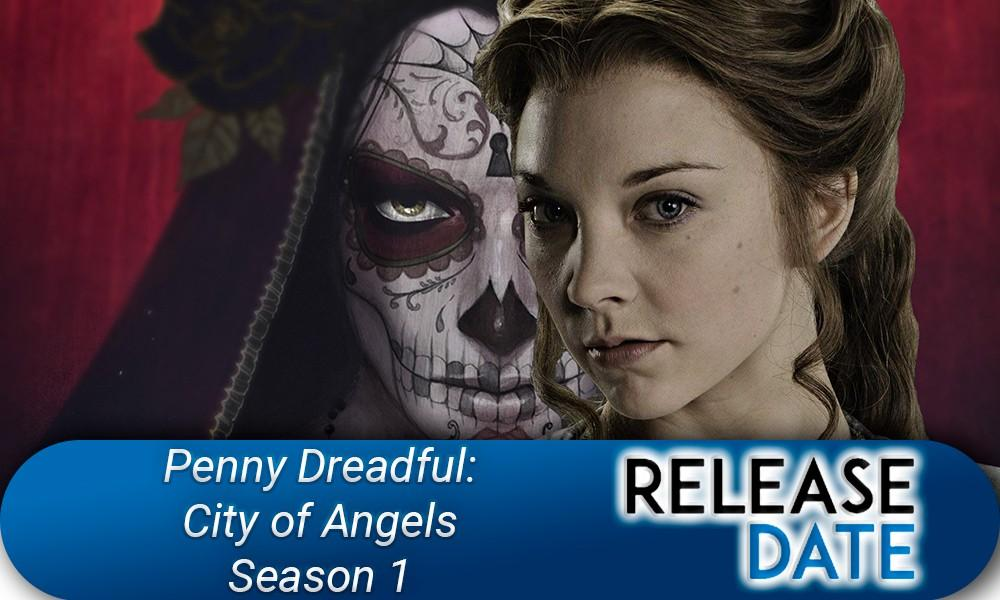 Penny Dreadful: City of Angels Season 1