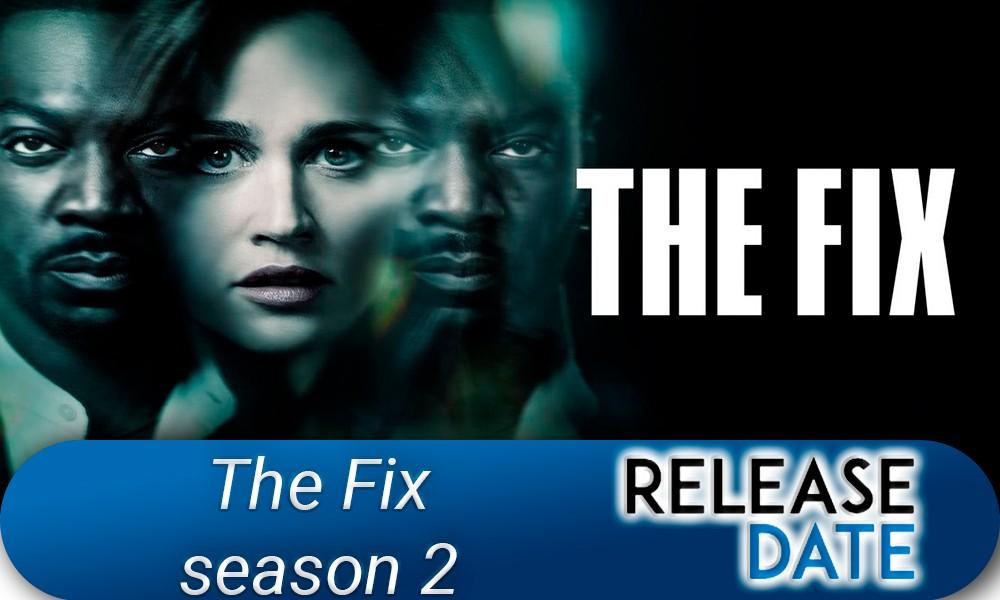 The Fix Season 2