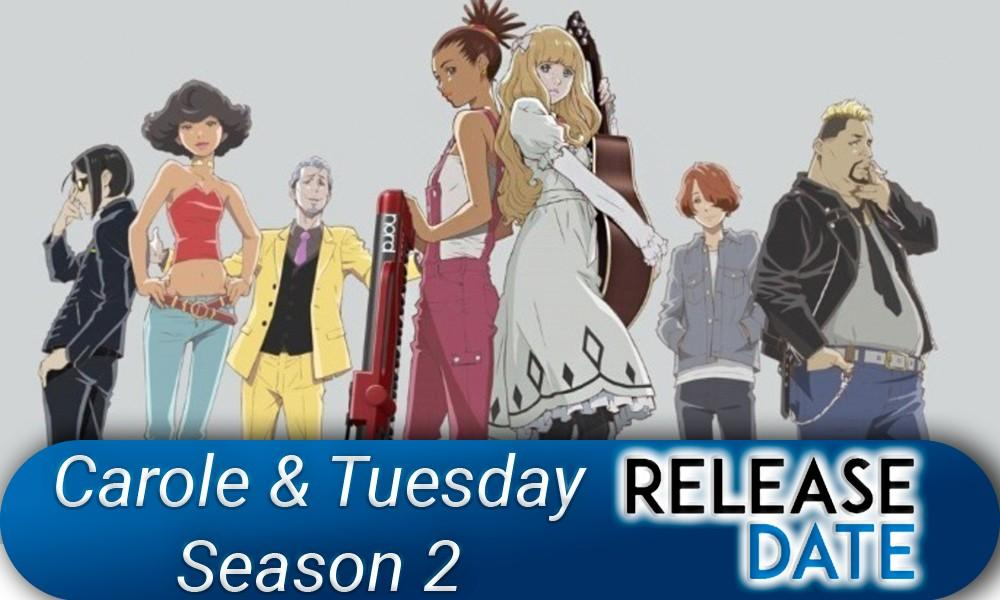 Carole & Tuesday Season 2