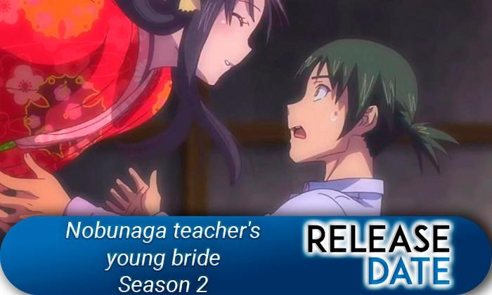 Nobunaga-teacher's-young-bride-Season-2
