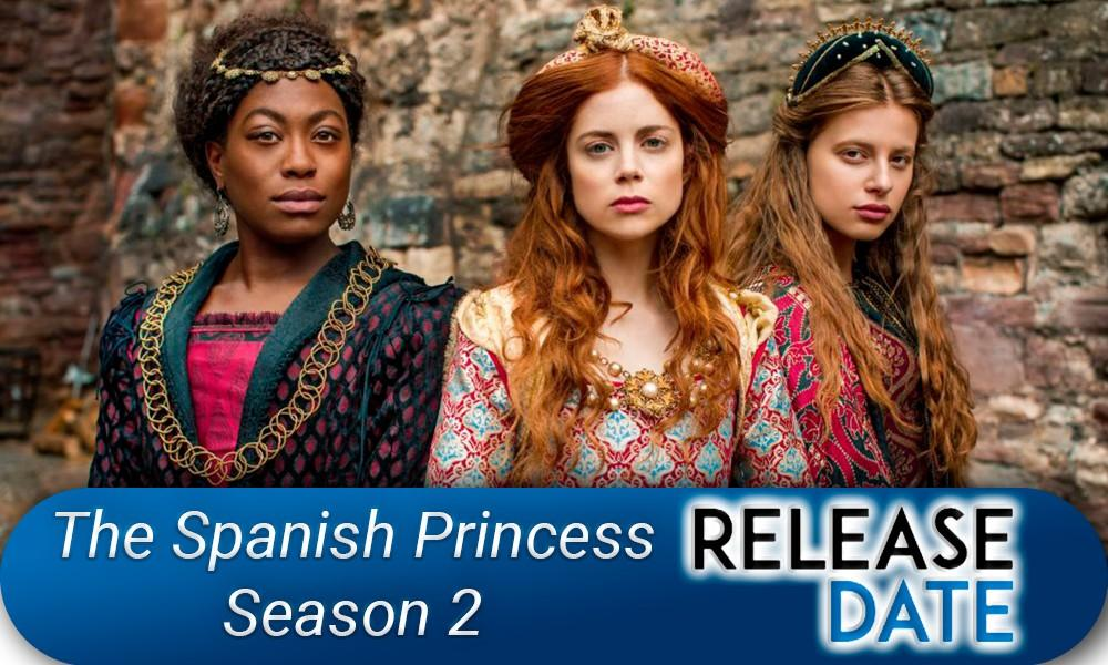 The Spanish Princess Season 2