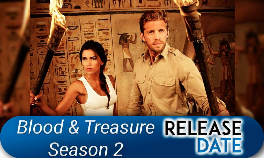 Blood & Treasure Season 2