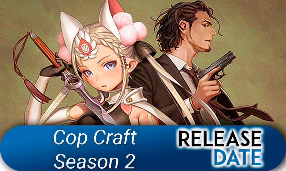 Cop Craft Season 2