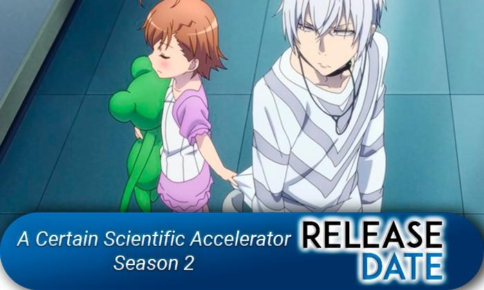 A-Certain-Scientific-Accelerator-Season-2