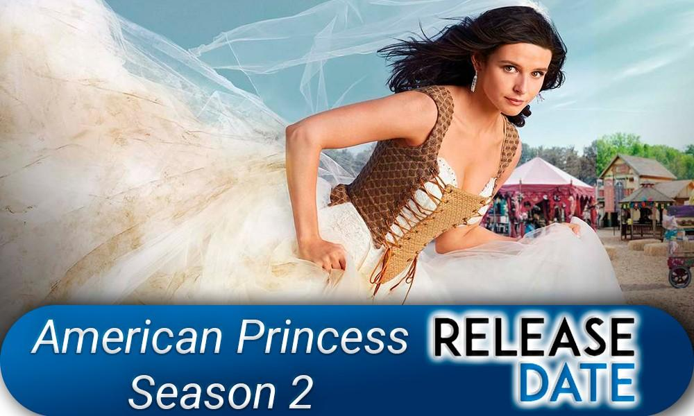 American Princess Season 2