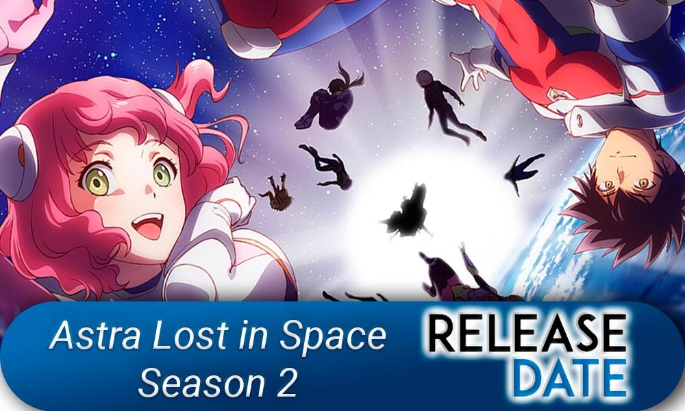 Astra Lost in Space Season 2