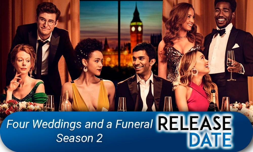 Four Weddings and a Funeral Season 2