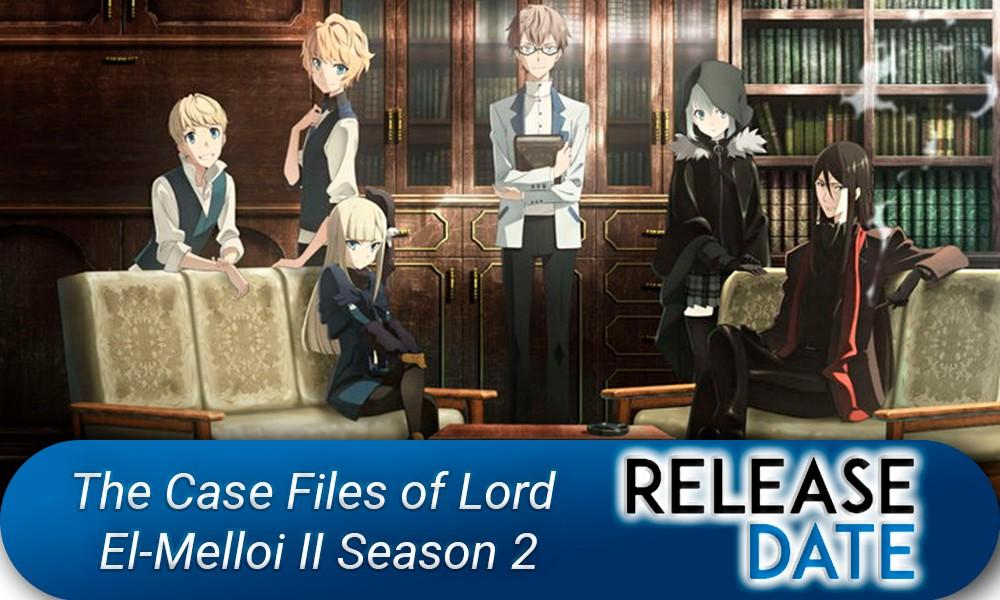 The Case Files of Lord El-Melloi II Season 2
