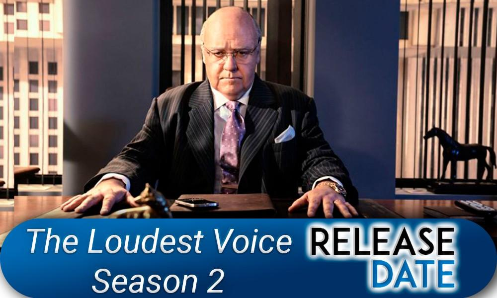 The Loudest Voice Season 2