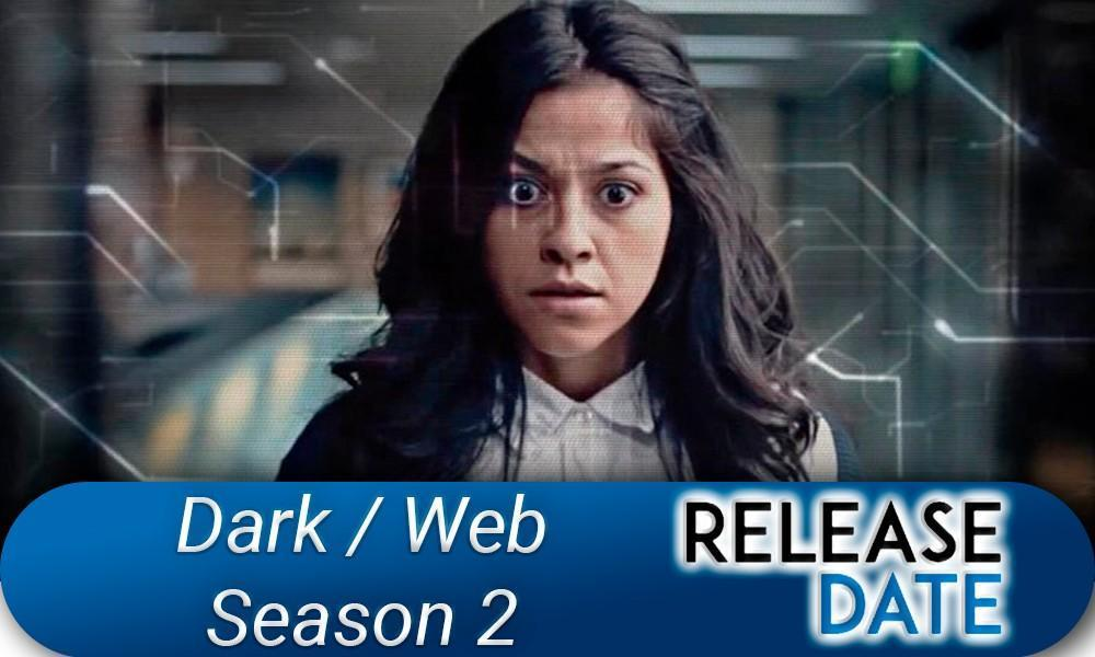 Dark/Web Season 2