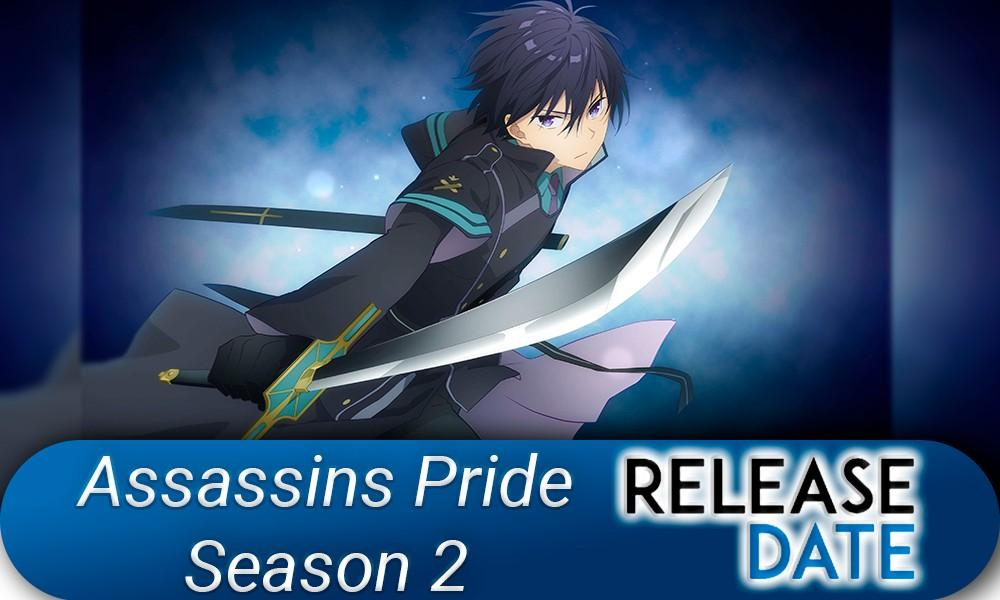 Assassin's Pride Season 2