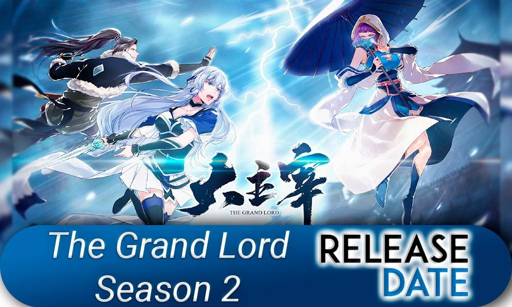 The Grand Lord Season 2
