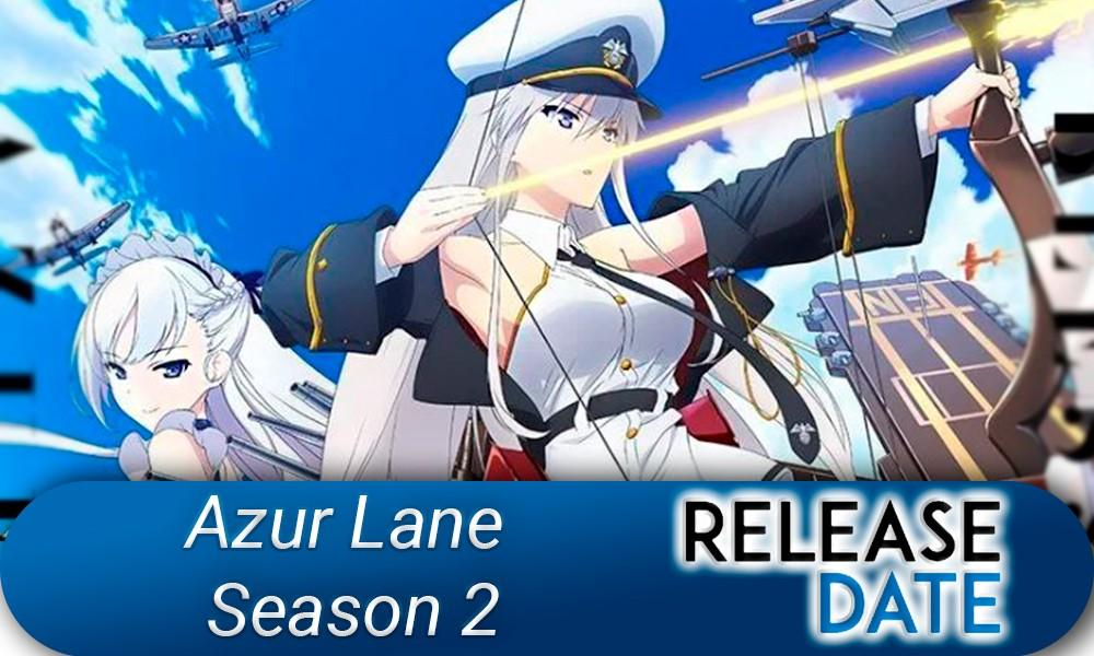 Azur Lane Season 2