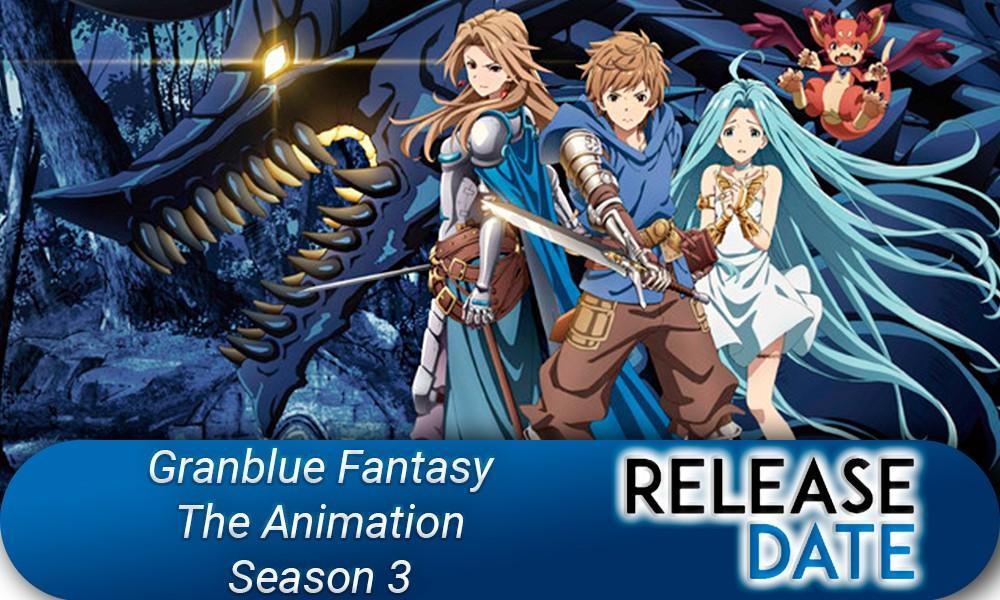 Granblue Fantasy The Animation Season 3