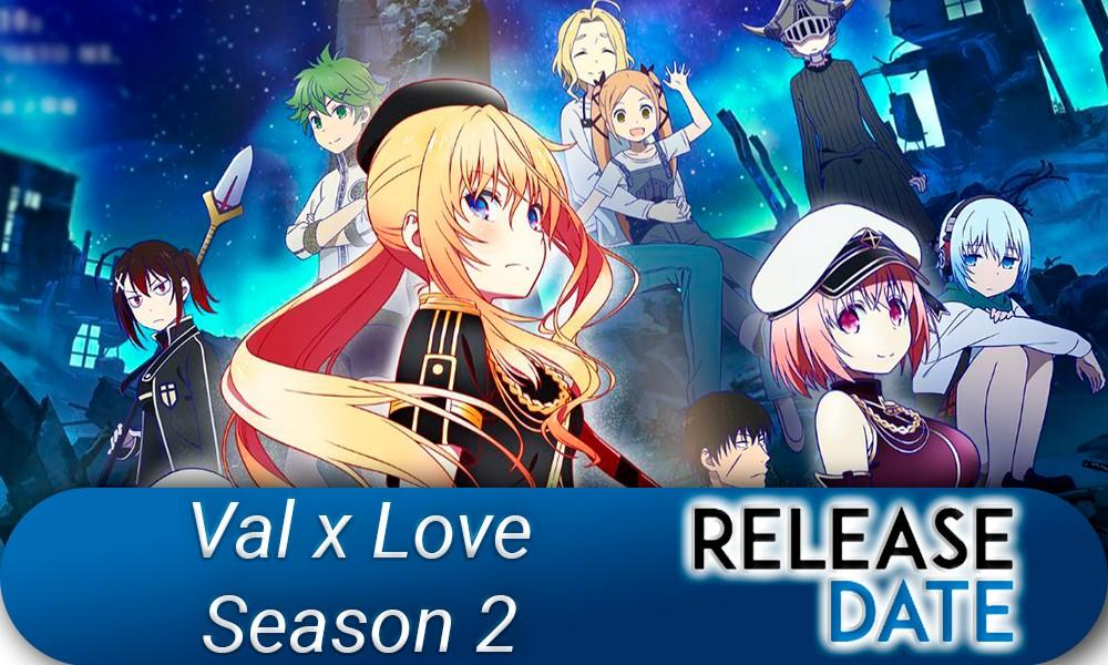 Val x Love Season 2