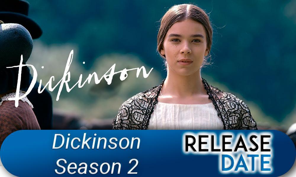 Dickinson Season 2