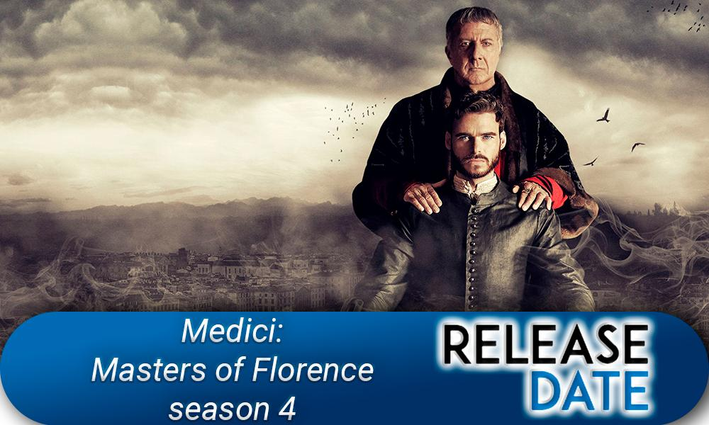 Medici: Masters of Florence Season 4