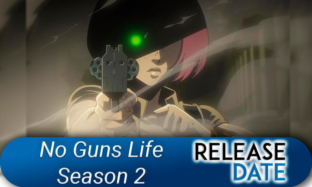 No Guns Life Season 2 / Nō Ganzu Raifu 2