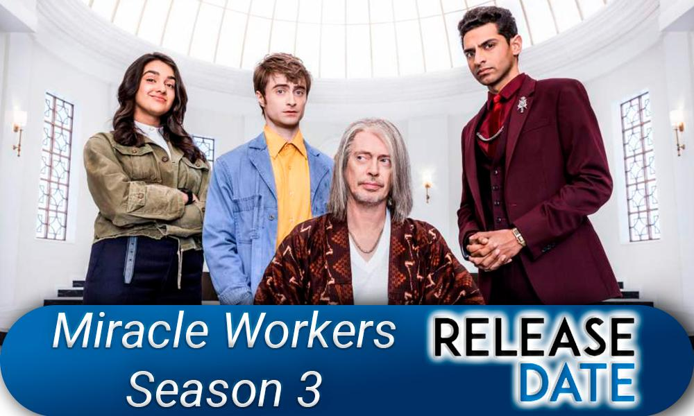 Miracle Workers Season 3