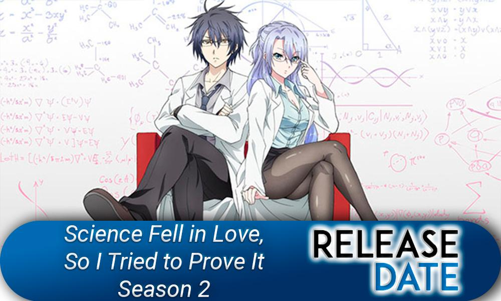 Science Fell in Love, So I Tried to Prove It Season 2