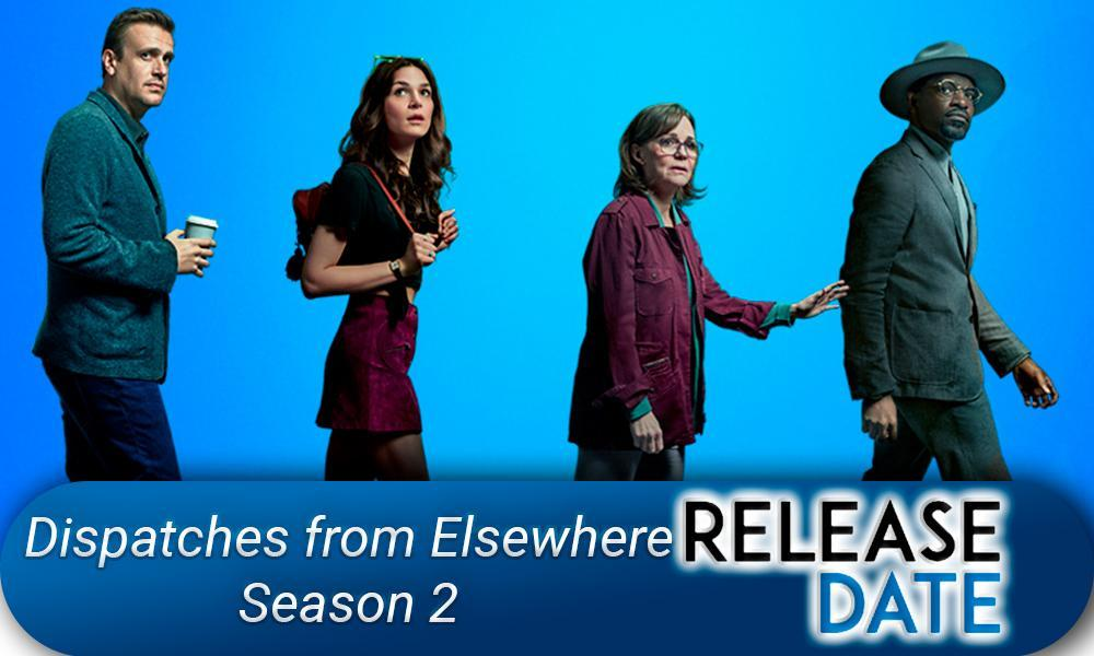 Dispatches from Elsewhere Season 2