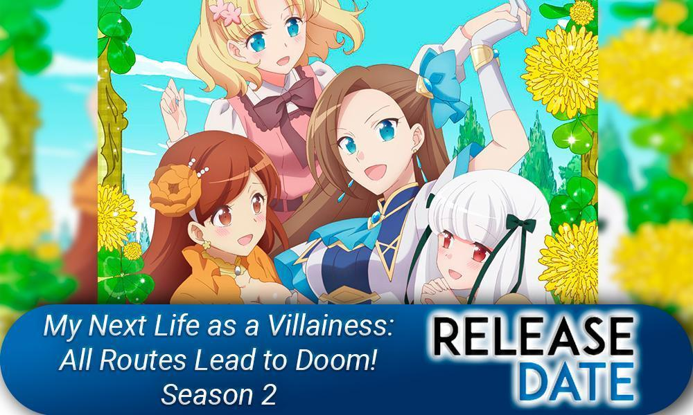 My Next Life as a Villainess: All Routes Lead to Doom! Season 2