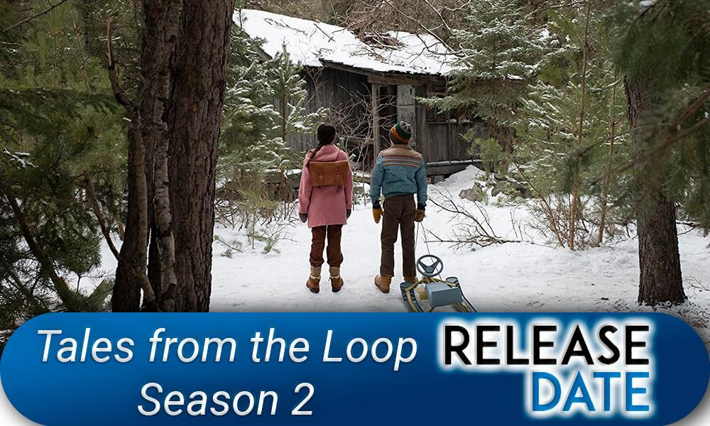 Tales from the Loop Season 2