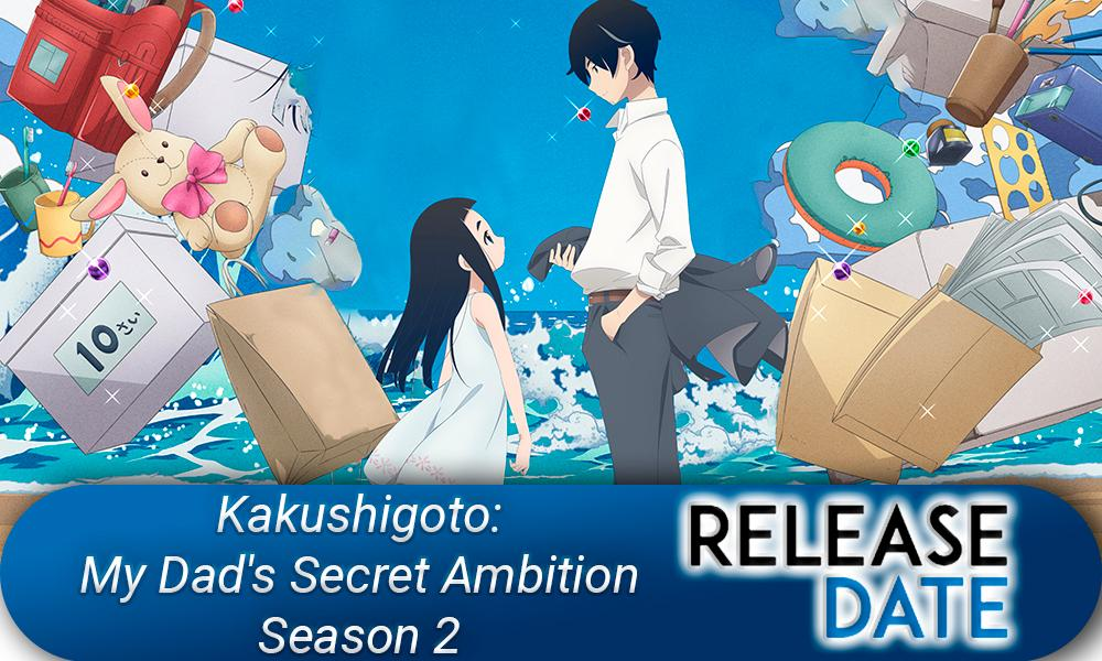 Kakushigoto: My Dad's Secret Ambition Season 2