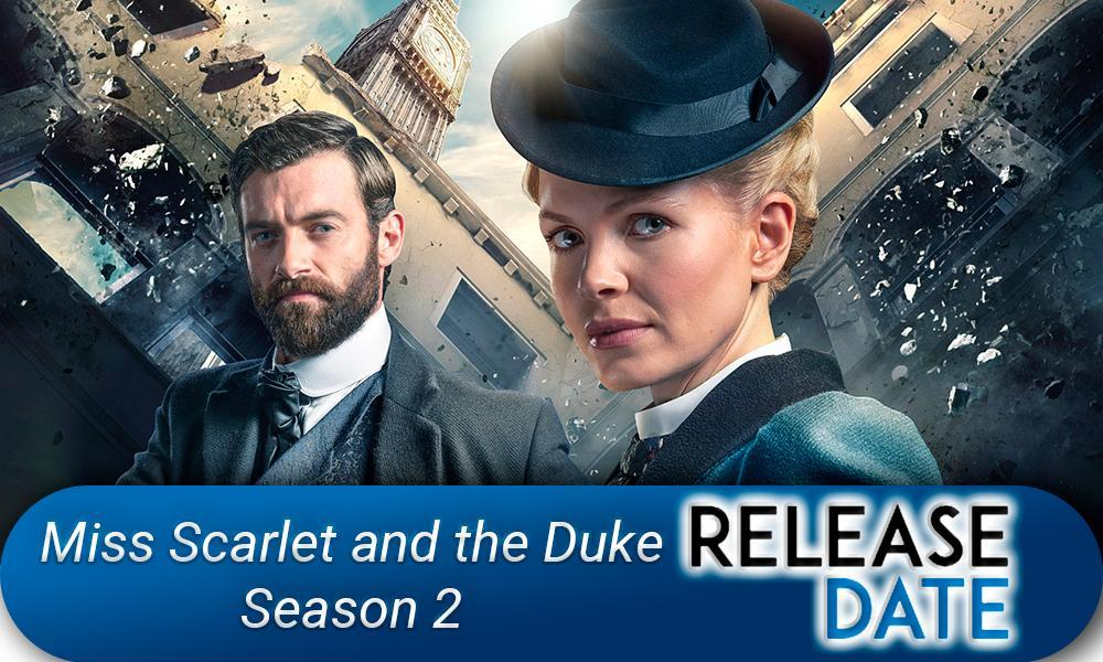 Miss Scarlet and the Duke Season 2